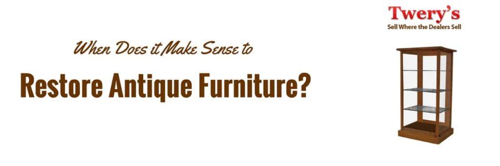 when to Restore Antique Furniture
