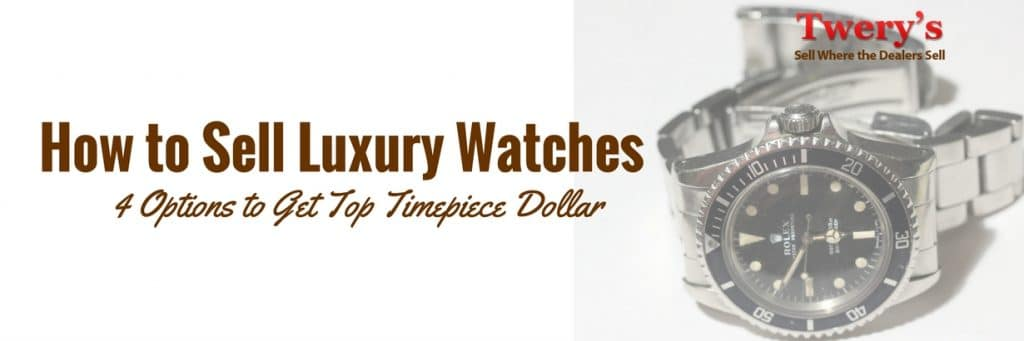 how to sell luxury watches